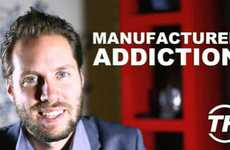 Manufactured Addiction