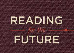 Reading for the future